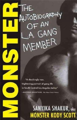 Monster: The Autobiography of an L.A. Gang Member (Paperback)