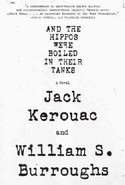 And the Hippos Were Boiled in Their Tanks (Paperback)