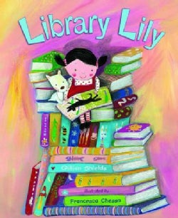 Library Lily (Hardcover)
