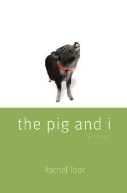 The Pig and I (Paperback)