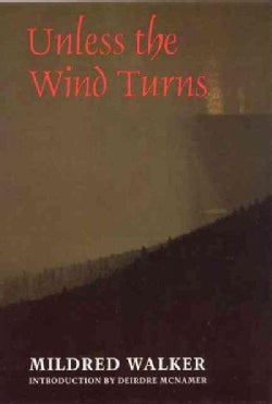 Unless the Wind Turns (Paperback)