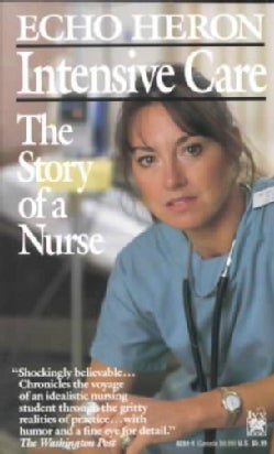 Intensive Care: The Story of a Nurse (Paperback)