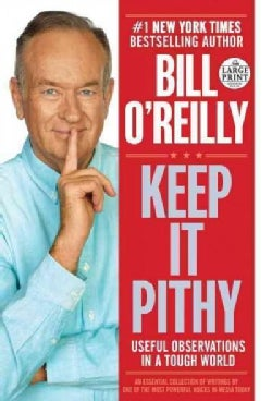Keep It Pithy: Useful Observations in a Tough World (Paperback)