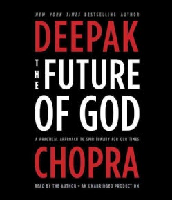 The Future of God: A Practical Approach to Spirituality for Our Times (CD-Audio)