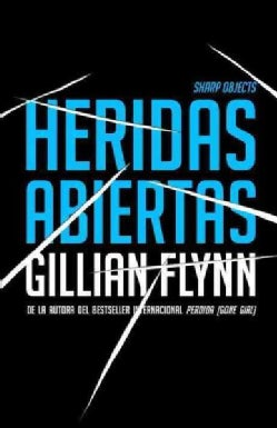 Heridas abiertas / Sharp Objects (Paperback)