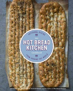The Hot Bread Kitchen Cookbook: Artisanal Baking from Around the World (Hardcover)
