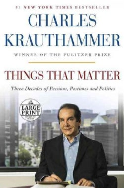 Things That Matter: Three Decades of Passions, Pastimes and Politics (Paperback)