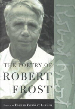 The Poetry of Robert Frost: The Collected Poems (Paperback)