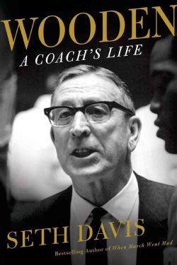 Wooden: A Coach's Life (Hardcover)