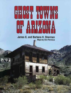 Ghost Towns of Arizona (Paperback)