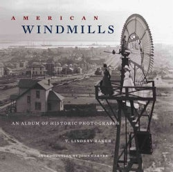 American Windmills: An Album of Historic Photographs (Paperback)