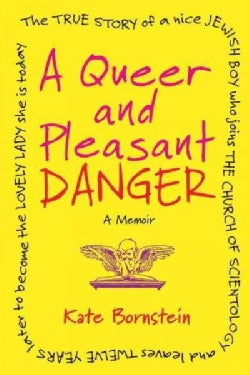 A Queer and Pleasant Danger (Paperback)