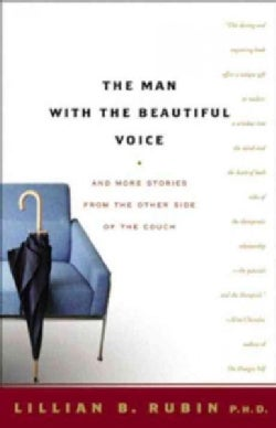 The Man With the Beautiful Voice: And More Stories From the Other Side of the Couch (Paperback)