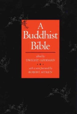 A Buddhist Bible (Paperback)