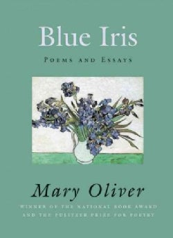 Blue Iris: Poems and Essays (Hardcover)