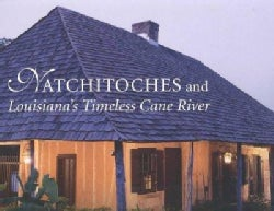 Natchitoches and Louisiana's Timeless Cane River (Hardcover)