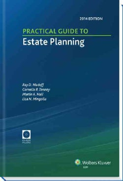 Practical Guide to Estate Planning, 2014