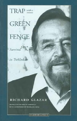 Trap With a Green Fence: Survival in Treblinka (Paperback)