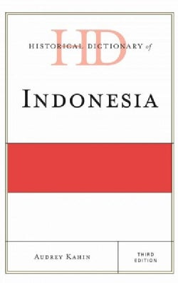 Historical Dictionary of Indonesia (Hardcover)