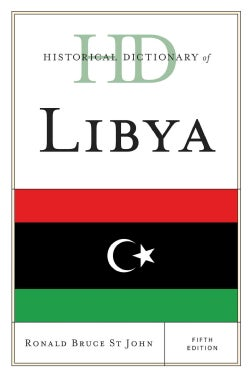 Historical Dictionary of Libya (Hardcover)