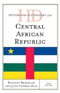 Historical Dictionary of the Central African Republic 2016 (Hardcover)
