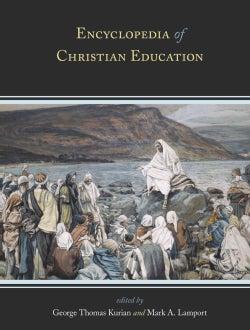 Encyclopedia of Christian Education (Hardcover)