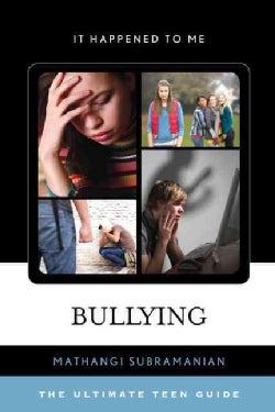 Bullying: The Ultimate Teen Guide (Hardcover)