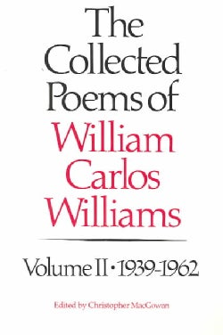 The Collected Poems of Williams Carlos Williams 1939-1962 (Paperback)
