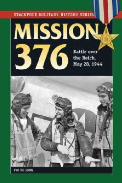 Mission 376: Battle over the Reich, May 28, 1944 (Paperback)