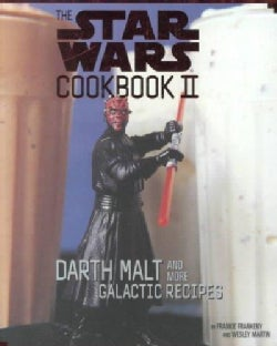 The Star Wars Cookbook II: Darth Malt and More Galactic Recipes (Spiral bound)