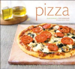 Pizza: More Than 60 Recipes for Delicious Homemade Pizza (Paperback)