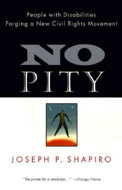 No Pity: People With Disabilities Forging a New Civil Rights Movement (Paperback)