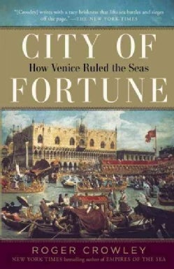 City of Fortune: How Venice Ruled the Seas (Paperback)