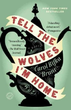 Tell the Wolves I'm Home (Paperback)