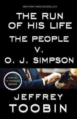 The Run of His Life: The People V. O. J. Simpson (Paperback)