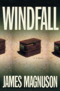 Windfall: A Novel (Paperback)