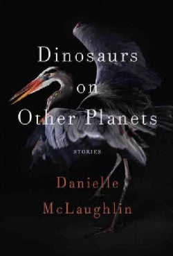 Dinosaurs on Other Planets: Stories (Hardcover)