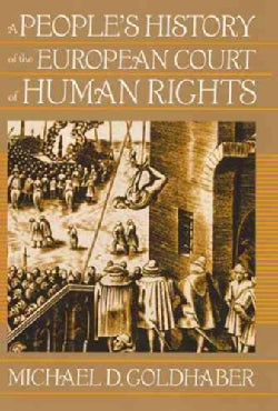 A People's History of the European Court of Human Rights (Hardcover)