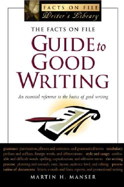 The Facts On File Guide To Good Writing (Paperback)