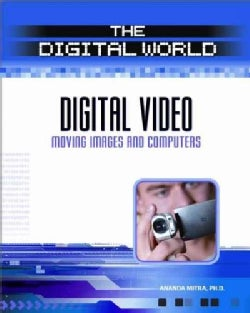 Digital Video: Moving Images and Computers (Hardcover)