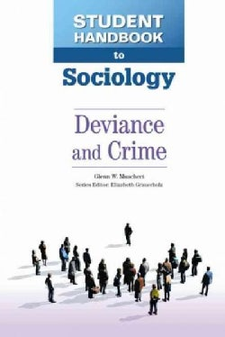 Student Handbook to Sociology: Deviance and Crime (Hardcover)