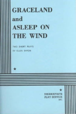 Graceland and Asleep on the Wind (Paperback)
