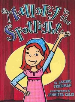 Mallory in the Spotlight (Hardcover)