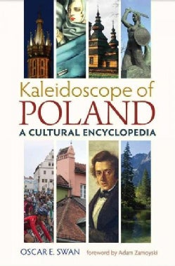 Kaleidoscope of Poland: A Cultural Encyclopedia (Hardcover)