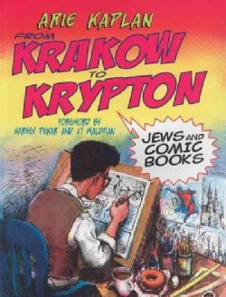 From Krakow to Krypton: Jews and Comic Books (Paperback)