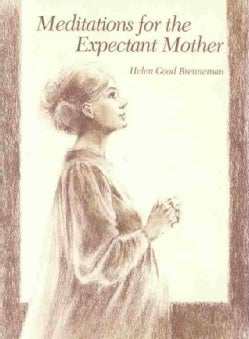 Meditations for the Expectant Mother (Paperback)