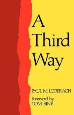 A Third Way, Conversations About Anabaptist/Mennonite Faith (Paperback)