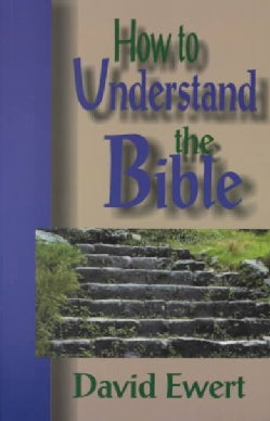 How to Understand the Bible (Paperback)