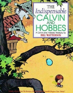 The Indispensable Calvin and Hobbes: A Calvin and Hobbs Treasury (Paperback)