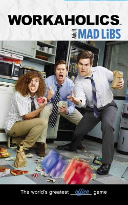 Workaholics Adult Mad Libs (Paperback)
